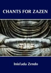 Chants for Zazen