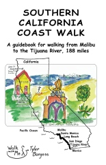 Southern California Coast Walk, Malibu to the Tijuana River