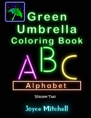 Green Umbrella Coloring Book for Kids: Volume 2: Alphabet (Black Background)