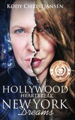 Hollywood Heartbreak   New York Dreams