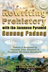 Rewriting Prehistory with the Javanese Pyramid of Gunung Padang