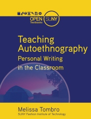 Teaching Autoethnography: Personal Writing in the Classroom