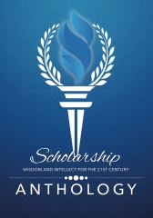 Scholarship: Wisdom and Intellect for the 21st Century; Anthology