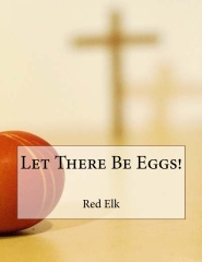 Let There Be Eggs