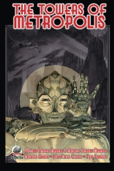 The Towers of Metropolis Volume One