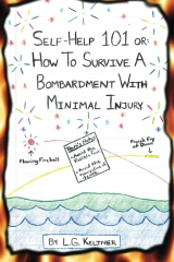 Self-Help 101 or: How to Survive a Bombardment With Minimal Injury