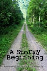 A Stormy Beginning