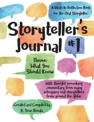Storyteller's Journal #1: What You Need to Know