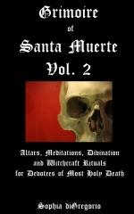 Grimoire of Santa Muerte, Vol. 2