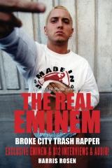 The Real Eminem: Broke City Trash Rapper