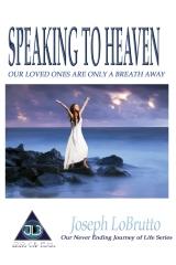 Speaking to Heaven