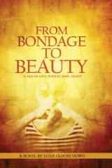 From Bondage to Beauty