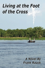 Living at the Foot of the Cross