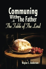 Communing With The Father - Large Print Edition