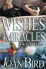 Wishes and Miracles