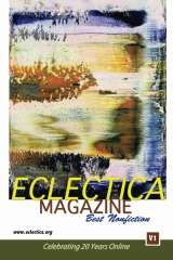 Eclectica Magazine Best Nonfiction V1