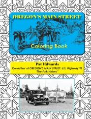 OREGON'S MAIN STREET Coloring Book