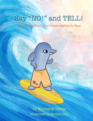 "Say ""NO!"" and TELL!"