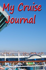 My Cruise Journal