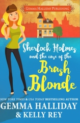 Sherlock Holmes and the Case of the Brash Blonde