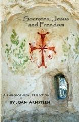 Socrates, Jesus and Freedom