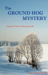 The Ground Hog Mystery