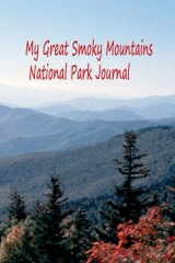 My Great Smoky Mountains National Park Journal