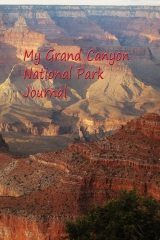 My Grand Canyon National Park Journal