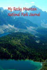 My Rocky Mountain National Park Journal
