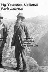 My Yosemite National Park Journal