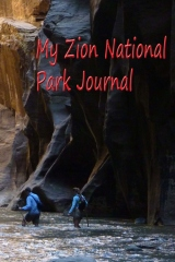 My Zion National Park Journal