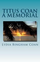 Titus Coan A Memorial