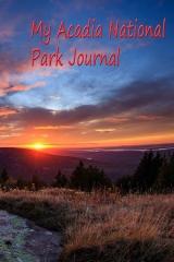 My Acadia National Park Journal