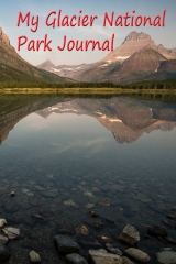 My Glacier National Park Journal