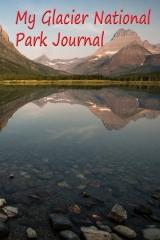 My Glacier National Park Journal