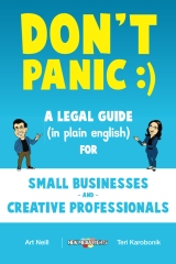 Don't Panic: A Legal Guide (in plain english) for Small Businesses & Creative Professionals