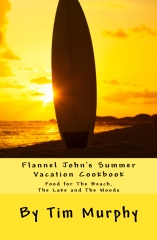 Flannel John's Summer Vacation Cookbook