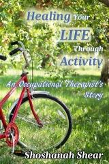 Healing Your Life Through Activity