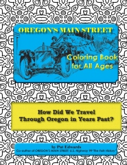 OREGON'S MAIN STREET Coloring Book for All Ages