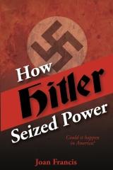 How Hitler Seized Power