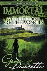 Immortal at the Edge of the World