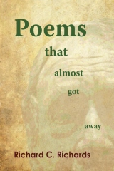 Poems That Almost Got Away