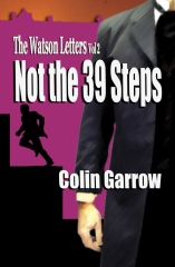 The Watson Letters - Volume 2: Not the 39 Steps