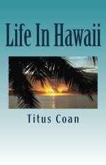 Life In Hawaii