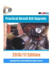 Practical Airsoft AEG Upgrade 2016/17 Edition