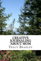 Creative Journaling About Mom