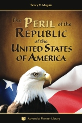 The Peril of the Republic of the United States of America