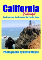 California Visions: San Francisco Bay Area and the Pacific Coast