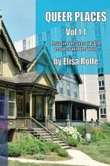 Queer Places, Vol. 1.1 (Color Edition)