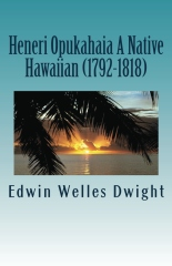 Heneri Opukahaia A Native Hawaiian (1792-1818)